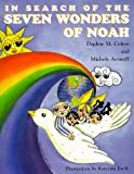 In Search of the Seven Wonders of Noah