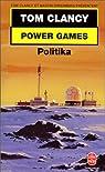 Power Games, num�ro 1 : Politika par Clancy
