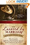The Lassoed by Marriage Romance Colle...