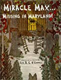 Miracle Max...Missing in Maryland!