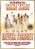 Never Forget : The New Musical based on the music of Take That [DVD]