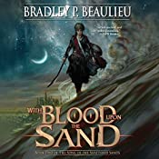 With Blood upon the Sand | Bradley P. Beaulieu