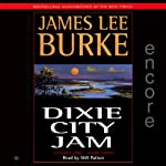 Dixie City Jam (       ABRIDGED) by James Lee Burke Narrated by Will Patton