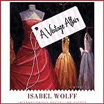 A Vintage Affair: A Novel | Isabel Wolff
