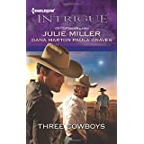 Three Cowboys: Virgil\Morgan\Wyatt (Harlequin Intrigue Series)