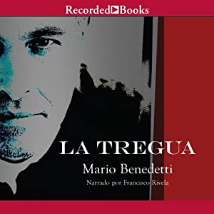 La Tregua [The Truce (Texto Completo)] Audiobook