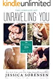 Unraveling You Series: The Complete Set