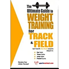 Buy Everything Track and Field The Ultimate Guide for Weight Training for Track and Field-by Rober Price by Everything Track and Field