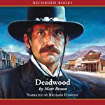 Deadwood: Luke Starbuck Series, #6 | Matt Braun