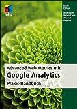 Advanced Web Metrics mit Google Analytics: Handbuch