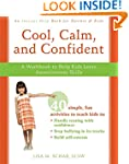 Cool, Calm, and Confident: A Workbook...