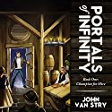 Champion for Hire: Portals of Infinity: Book One (       UNABRIDGED) by John Van Stry Narrated by Rob Shamblin