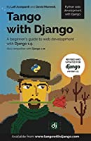 Tango With Django: A beginner's Guide to Web Development With Python / Django 1.9 Front Cover