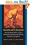 Innovation and Its Discontents: How O...