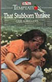 That Stubborn Yankee (0263775593) by Neggers, Carla