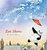 Zen Shorts (Caldecott Honor Book) (0439339111) by Jon J Muth