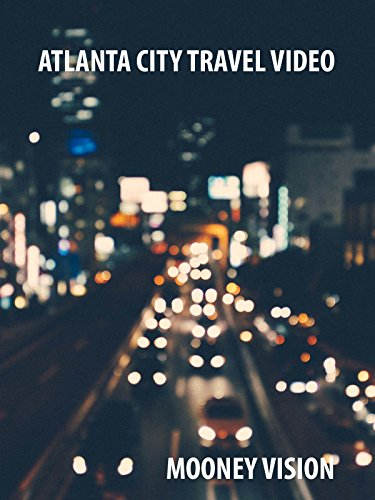 Atlanta City Travel Video