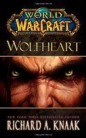 World of Warcraft: Wolfheart: Cataclysm Series Book 3