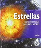 img - for Estrellas : entre nebulosas y agujeros negros (Spanish Edition) book / textbook / text book