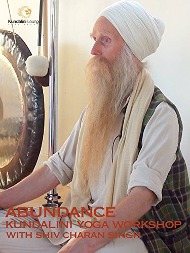 Abundance: Kundalini Yoga Workshop with Shiv Charan Singh