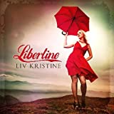 Libertine by Liv Kristine (2012) Audio CD
