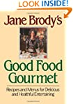 Jane Brodys Good Food Gourmet
