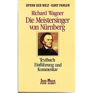 Die Meistersinger von Nürnberg: Textbuch. Einführung und Kommentar