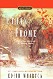 Ethan Frome (Turtleback School & Library Binding Edition) (Signet Classics)