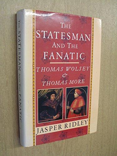 statesman-and-the-fanatic-thomas-wolsey-and-thomas-more