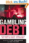 Gambling Debt: Iceland's Rise and Fal...