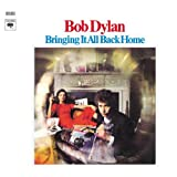 Bringing It All Back Homeby Bob Dylan