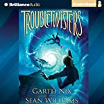 Troubletwisters (       UNABRIDGED) by Garth Nix, Sean Williams Narrated by Miriam Margolyes