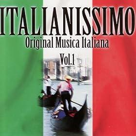 Amazon.com: Italianissimo: Original Musica Italiana Vol. 1