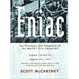 Eniac: The Triumphs and Tragedies of the World's First Computer (Science Matters) ~ Scott McCartney