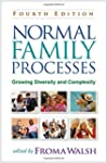 Normal Family Processes, Fourth Editi...