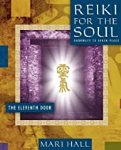 Reiki for the Soul the Eleventh Door
