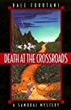 img - for Death at the Crossroads: A Samurai Mystery (Samurai Mysteries) book / textbook / text book