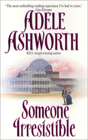 Someone Irresistible (Avon Romantic Treasure), Adele Ashworth