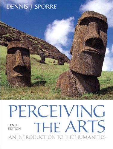 Perceiving the Arts: An Introduction to the Humanities...