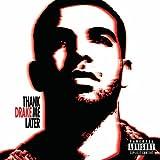 Thank Me Laterby Drake