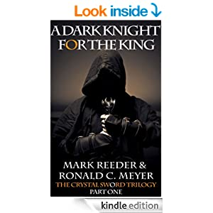 A Dark Knight for the King (The Crystal Sword Trilogy)