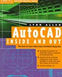 Autocad Inside and  Out: The Best of Lynn Allen from Cadence Magazine (Cadence Magazine Autocad Masters Series)