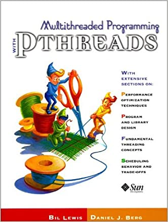 Multithreaded Programming With PThreads written by Bil Lewis