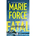 Fatal Jeopardy Audiobook by Marie Force Narrated by Eva Kaminsky