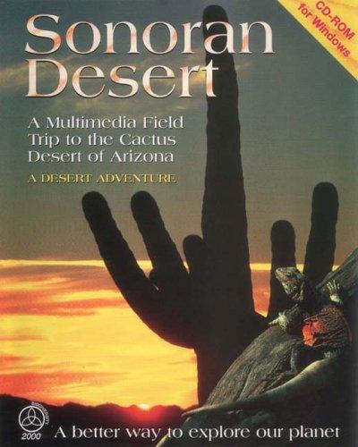 Sonoran Desert: The Cactus Desert of Arizona