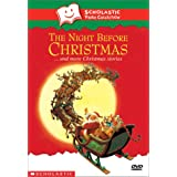 The Night Before Christmas and More Christmas Stories! (Scholastic Video Collection) ~ Artist Not Provided