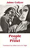 img - for People on the Prowl (Discoveries (Latin American Literary Review Pr)) book / textbook / text book