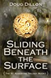 img - for Sliding Beneath the Surface (The St. Augustine Trilogy Book I) book / textbook / text book