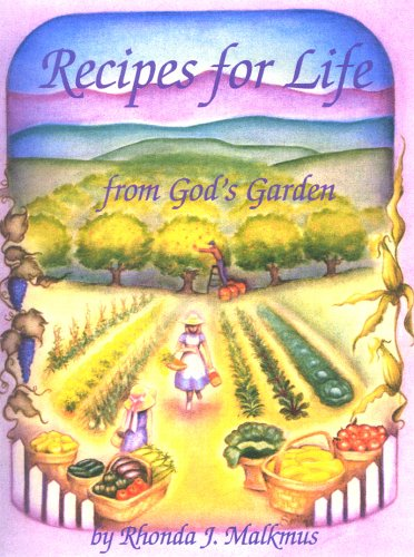 Recipes For Life From God's Garden (Recipes From The Garden compare prices)