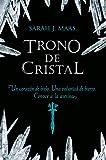Trono de cristal (FICCIÓN JUVENIL)